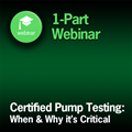 Certified Pump Testing: When and Why it's Critical