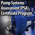 Pump Systems Assessment Certificate Program