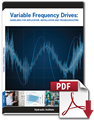 Variable Frequency Drives: Guidelines for Application, Installation, and Troubleshooting (Secure PDF)