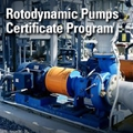 Rotodynamic Pumps Certificate Program