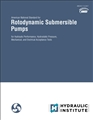 Rotodynamic Submersible Pumps: for Hydraulic Performance, Hydrostatic Pressure, Mechanical and Electrical Acceptance Tests (ANSI/HI 11.6-2017)