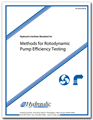 Hydraulic Institute Standard for Methods for Rotodynamic Pump Efficiency Testing (HI 40.6-2016)