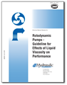 Rotodynamic Pumps - Guideline for Effects of LiquidViscosity on Performance (ANSI/HI 9.6.7-2015)