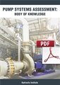 Pump Systems Assessment: Body of Knowledge (Secure PDF)
