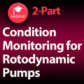 Condition Monitoring for Rotodynamic Pumps Webinar