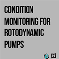 Condition Monitoring for Rotodynamic Pumps: 2-Part On-Demand Webinar