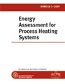 ASME EA-1 - 2009 Energy Assessment for Process Heating Systems (Secure PDF)