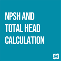 NPSH and Total Head Calculation Webinar