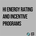 HI Energy Rating and Incentive Programs: 1-Part On-Demand Webinar