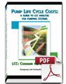Pump Life Cycle Costs: A Guide to LCC Analysis for Pumping Systems (Secure PDF)