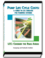 Pump Life Cycle Costs: A Guide to LCC Analysis for Pumping Systems