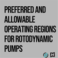 Preferred and Allowable Operating Regions for Rotodynamic Pumps to Maximize Reliability: 1-Part On-Demand Webinar