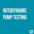 Rotodynamic Pump Testing 1-Part Webinar