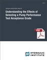 Understanding the Effects of Selecting a Pump Performance Test Acceptance Grade White Paper - 2018 (PDF Download)