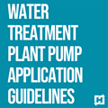 Water Treatment Plant Pump Application Guidelines: 2-Part Webinar