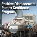 Positive Displacement Pumps Certificate Program