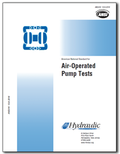 Air-Operated Pump Tests (ANSI/HI 10.6-2016)