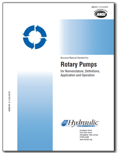 Rotary Pumps for Nomenclature, Definitions, Application, and Operation (ANSI/HI 3.1-3.5-2015)