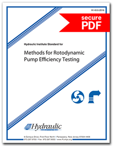 Hydraulic Institute Standard for Methods for Rotodynamic Pump Efficiency Testing (HI 40.6-2016 - Secure PDF)