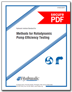 Hydraulic Institute Standard for Methods for Rotodynamic Pump Efficiency Testing (HI 40.6-2014 - Secure PDF) For Historical Reference