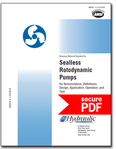 Sealless Rotodynamic Pumps for Nomenclature, Definitions, Application, Operation, and Test (ANSI/HI 5.1-5.6-2016 - secure PDF)