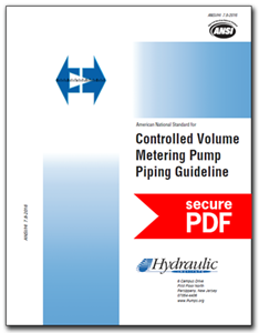Controlled Volume Metering Pump Piping Guideline (ANSI/HI 7.8-2016 - secure PDF).
