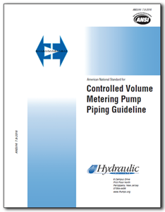 Controlled Volume Metering Pump Piping Guideline (ANSI/HI 7.8-2016)