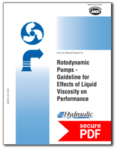 Rotodynamic Pumps - Guideline for Effects of LiquidViscosity on Performance (ANSI/HI 9.6.7-2015- secure PDF).