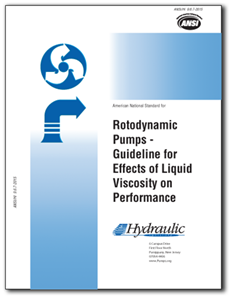 Rotodynamic Pumps - Guideline for Effects of LiquidViscosity on Performance (ANSI/HI 9.6.7-2015).
