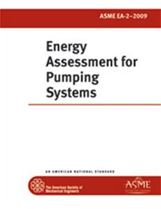ASME EA-2 - 2009 Energy Assessment for Pumping Systems (Secure PDF)