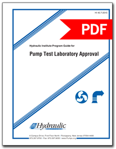 Hydraulic Institute Program Guide for Pump Test Laboratory Approval (HI 40.7-2015 - Secure PDF)