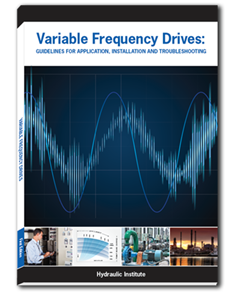 Variable Frequency Drives: Guidelines for Application, Installation, and Troubleshooting