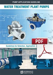 Water Treatment Plant Pumps: Guidelines for Selection, Application and Operation (Secure PDF)